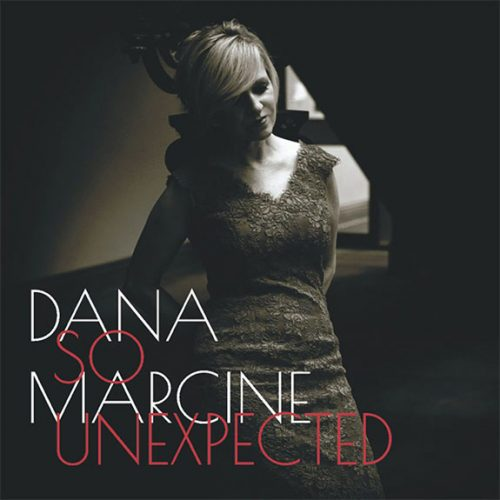 Dana Marcine So Unexpected Jazz Album