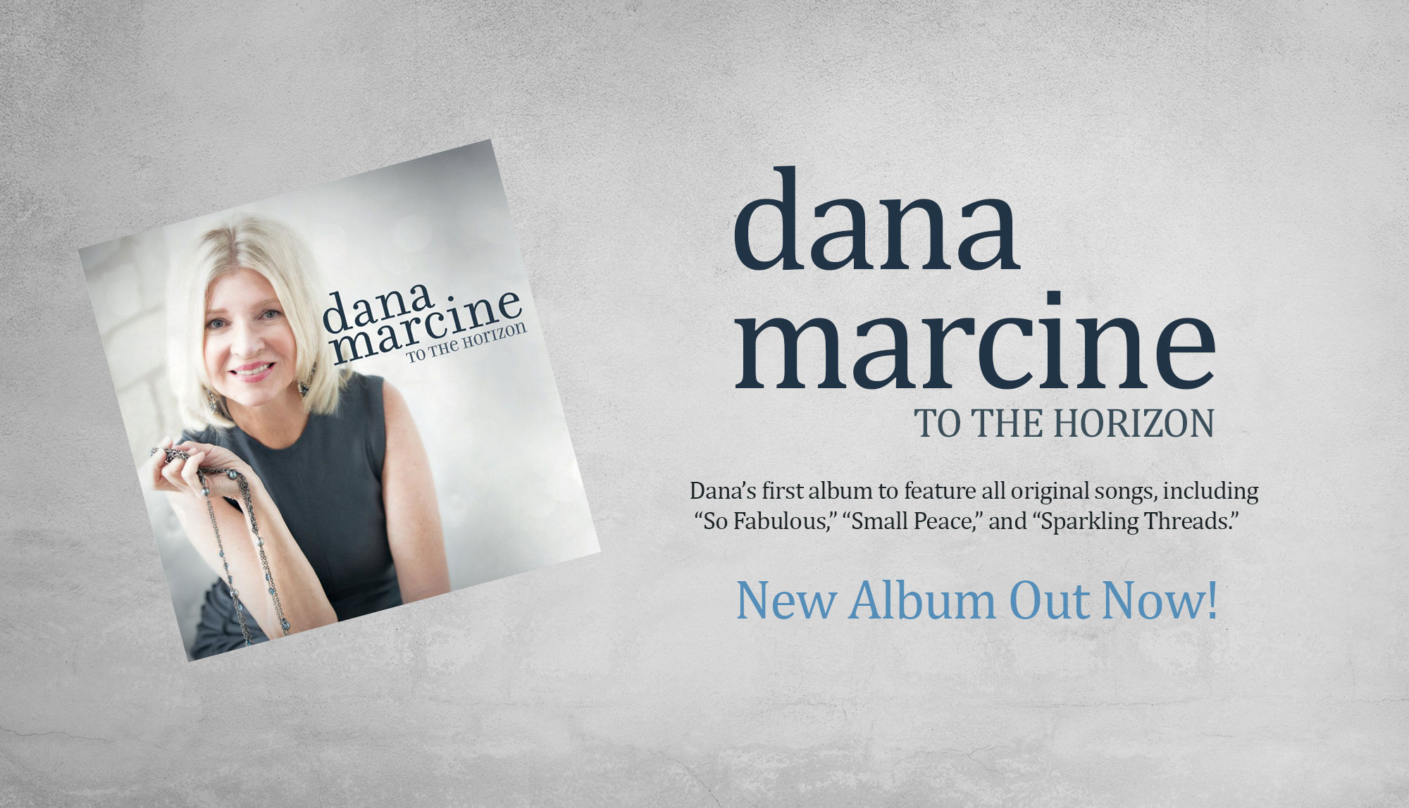 Dana Marcine Jazz Singer/Songwriter | New Album To The Horizon out now!