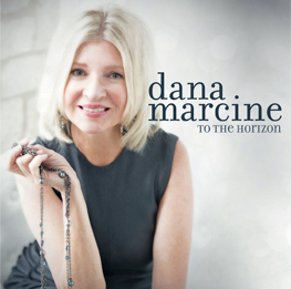 To The Horizon Album | Jazz Singer Dana Marcine